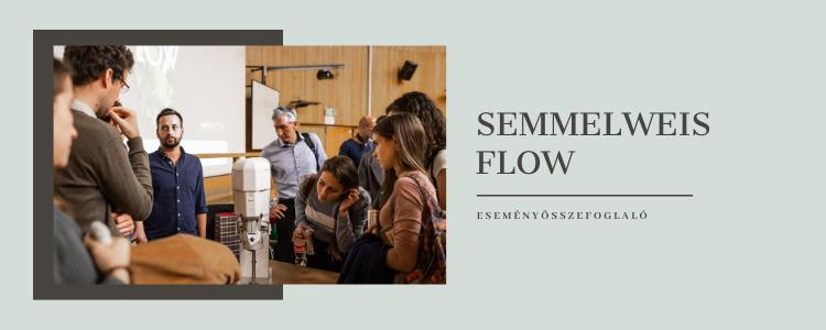 semmelweis flow esemény